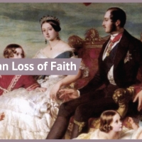 What was the Victorian Loss of Faith?