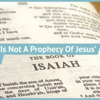 Why Isaiah 7:14 Is Not A Prophecy of Jesus' Virgin Birth