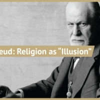 Sigmund Freud - Religious Belief as Wish-Fulfillment and Illusion