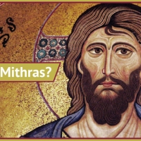 "Examining the Evidence: Is Jesus Christ a Copy of the ""Pagan"" God Mithras?"