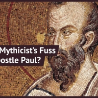 Jesus Mythicism: What's All the Fuss with the Apostle Paul?
