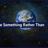 Theism-Atheism: God and Why is There Something Rather Than Nothing?