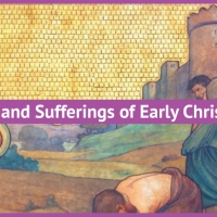 What is the Historical Evidence for the Deaths and Sufferings of Early Christians?