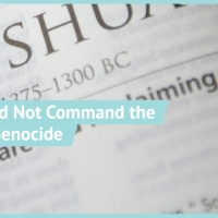 Why God Did Not Command the Canaanite Genocide