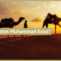 Did the Prophet Muhammad Exist?