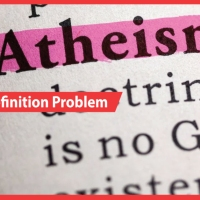 Atheism's Definitional Problem: A Lack of Belief in God, or Something More?