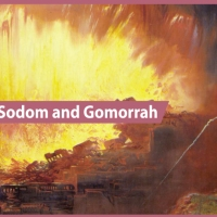 What is the Biblical Story of Sodom and Gomorrah?