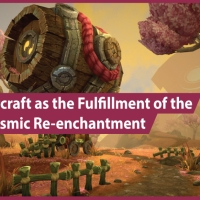 World of Warcraft as the Fulfillment of the Desire for Cosmic Re-enchantment